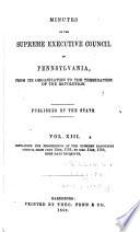 Colonial Records: Pennsylvania. Supreme executive council. Minutes