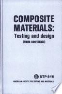 Composite Materials: Testing and design