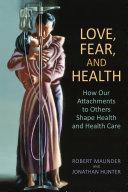 Love, Fear, and Health Pdf/ePub eBook