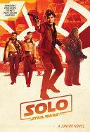 Solo  A Star Wars Story Junior Novel Book