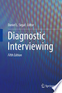 """Diagnostic Interviewing"" by Daniel L. Segal"
