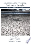Monitoring and Predicting Agricultural Drought