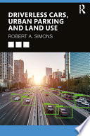 Driverless Cars  Urban Parking and Land Use