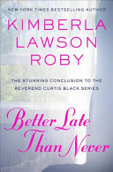 link to Better late than never in the TCC library catalog