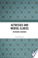 Actresses and Mental Illness
