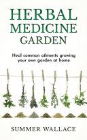 Herbal Medicine Garden