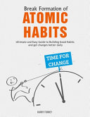 Break Formation of Atomic Habits