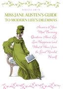 Miss Jane Austen's Guide to Modern Life's Dilemmas