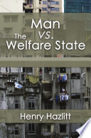 Man Vs  the Welfare State