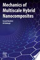 Mechanics of Multiscale Hybrid Nanocomposites