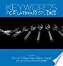 Keywords For Latina O Studies