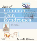 Atlas of Common Pain Syndromes E Book