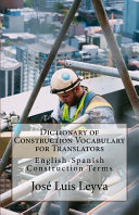 Dictionary of Construction Vocabulary for Translators