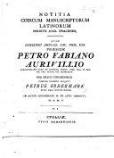 Notitia Codicum Manuscriptorum Latinorum Biblioth. Acad. Upsaliensis. Resp. P. Södermark ... P. I. (G. Marklin ... P. II.; C. L. Lalin ... P. III.) Præs. P. F. Aurivillio
