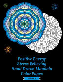 Positive Energy Stress Relieving Hand Drawn Mandala Coloring Pages