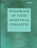 Handbook of Food Analytical Chemistry  Pigments  Colorants  Flavors  Texture  and Bioactive Food Components