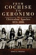 From Cochise to Geronimo Pdf/ePub eBook