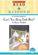 Activities Based on Can't You Sleep, Little Bear? by Martin Waddell