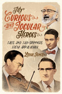 My Curious and Jocular Heroes