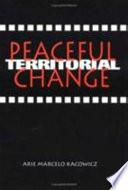 Peaceful Territorial Change