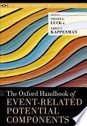 The Oxford Handbook of Event Related Potential Components