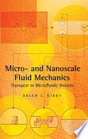 Micro- and Nanoscale Fluid Mechanics