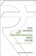 The Indian Millionaire Next Door: Real Stories - Real People