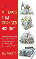 100 Mistakes that Changed History Book