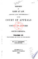 Reports of Cases at Law Argued and Determined in the Court of Appeals and Court of Errors of South Carolina