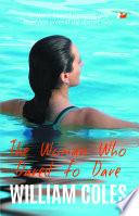 The Woman Who Dared to Dare