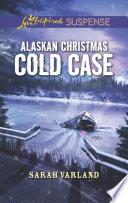 Alaskan Christmas Cold Case