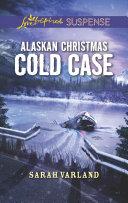 Alaskan Christmas Cold Case [Pdf/ePub] eBook
