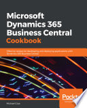 Microsoft Dynamics 365 Business Central Cookbook