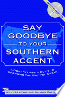 Say Goodbye to Your Southern Accent