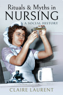 Rituals   Myths in Nursing