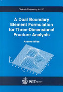 A Dual Boundary Element Formulation for Three dimensional Fracture Analysis