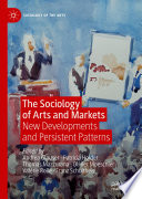 The Sociology of Arts and Markets