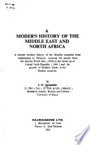 A Modern History of the Middle East and North Africa
