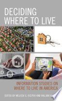 Deciding Where to Live