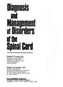 Diagnosis and Management of Disorders of the Spinal Cord Book