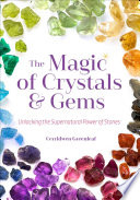 The Magic of Crystals   Gems