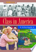 Class In America An Encyclopedia 3 Volumes  Book PDF