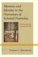 Memory and Identity in the Narratives of Soledad Pu  rtolas