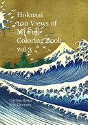 Hokusai 100 Views of Mt Fuji Coloring Book Vol 3