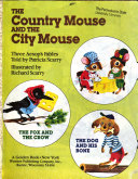 The Country Mouse and the City Mouse Book