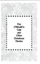 The Midwife's Tale and Other Christmas Stories