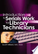 Introduction to Serials Work for Library Technicians