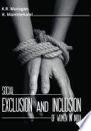 Social Exclusion and Inclusion of Women in India Book