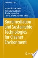 Bioremediation and Sustainable Technologies for Cleaner Environment Book