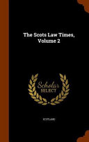 The Scots Law Times  Volume 2